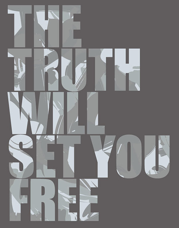 the truth shall set u free